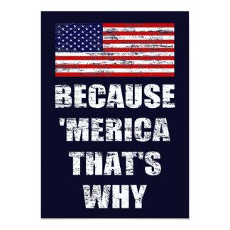 """Porque 'MERICA que es porqué es patriótico vaya de Invitación 5"""" X 7"""""""