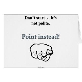 Porqué mirada fija cuando usted puede señalar tarjeta de felicitación