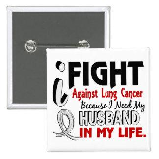 Porque necesito mi cáncer de pulmón del marido pin cuadrado