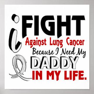 Porque necesito mi cáncer de pulmón del papá póster