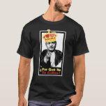 ¿Porque No Te Callas? T-Shirt