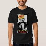 ¿Porque No Te Callas? T Shirts