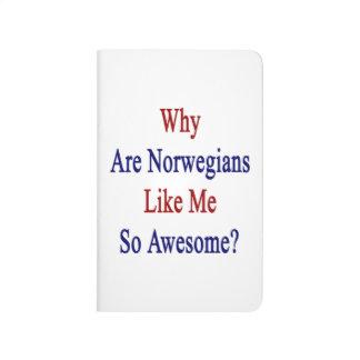Porqué son los noruegos como mí tan impresionante cuaderno grapado
