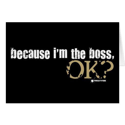 Porque soy Boss Felicitación