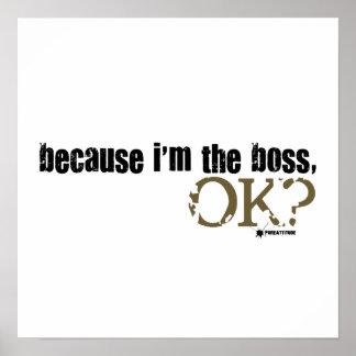 Porque soy Boss Póster