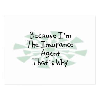 Porque soy el agente de seguro tarjeta postal