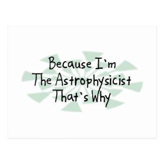 Porque soy el astrofísico tarjetas postales