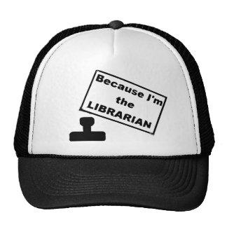 Porque soy el bibliotecario gorros