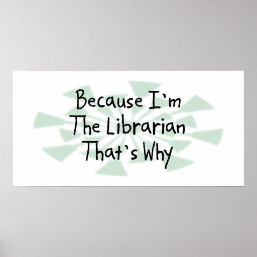 Porque soy el bibliotecario poster