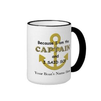 Porque soy el capitán y dije tan tazas