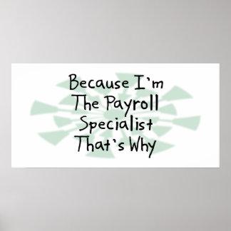 Porque soy el especialista de la nómina de pago posters