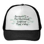 Porque soy el ingeniero eléctrico gorras de camionero