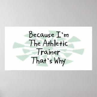 Porque soy el instructor atlético póster