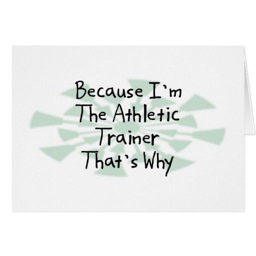 Porque soy el instructor atlético tarjetas