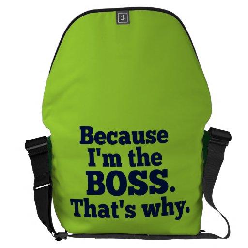 Porque soy el jefe, ése es por qué bolsas de mensajería