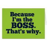 Porque soy el jefe, ése es por qué felicitación