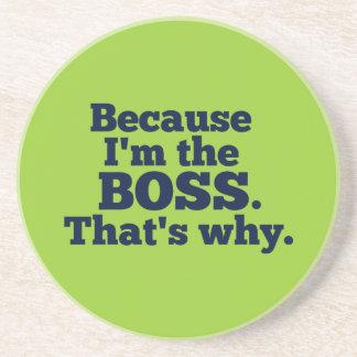 Porque soy el jefe, ése es por qué posavasos manualidades