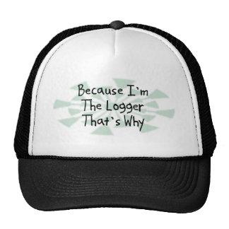 Porque soy el maderero gorra