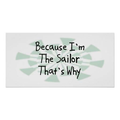 Porque soy el marinero impresiones