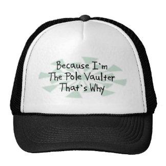 Porque soy el saltador de poste gorra