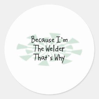 Porque soy el soldador pegatina redonda