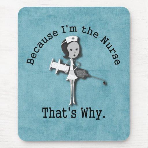 Porque soy la enfermera que es por qué tapetes de raton