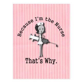 Porque soy la enfermera que es porqué es divertida tarjetas postales