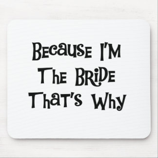 Porque soy la novia mouse pad