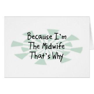 Porque soy la partera tarjeta de felicitación