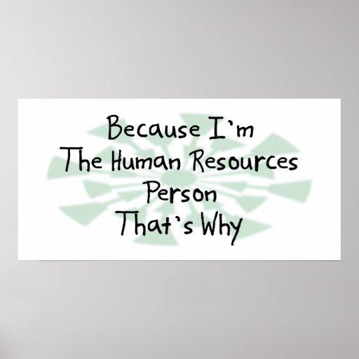 Porque soy la persona con muchos recursos humana impresiones