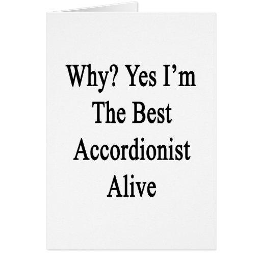 Porqué soy sí el mejor acordeonista vivo felicitacion
