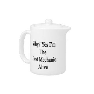 Porqué soy sí el mejor mecánico vivo