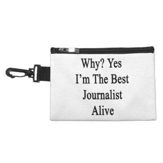 Porqué soy sí el mejor periodista vivo