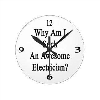 Porqué soy un electricista tan impresionante reloj redondo mediano