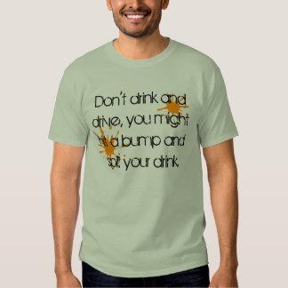Porqué usted no debe beber y conducir… camisas