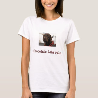 port, Chocolate Labs rule! T-Shirt