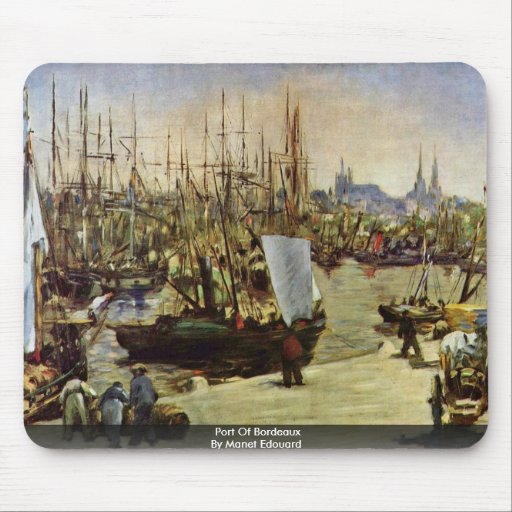 Port Of Bordeaux By Manet Edouard Mouse Pad
