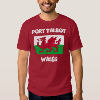 Port Talbot, Wales with Welsh flag Shirt