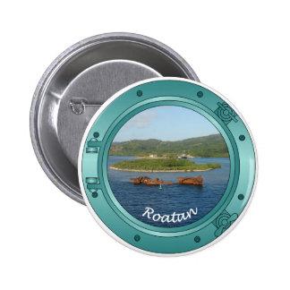 Porta de Roatan Pin Redondo 5 Cm