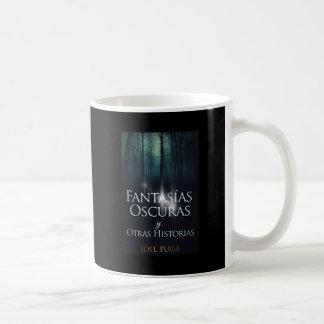 """Portada del libro """"Fantasías Oscuras"""" Joel Puga Coffee Mug"""