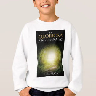 """Portada del libro """"La Gloriosa Raza de las Ratas"""" Sweatshirt"""