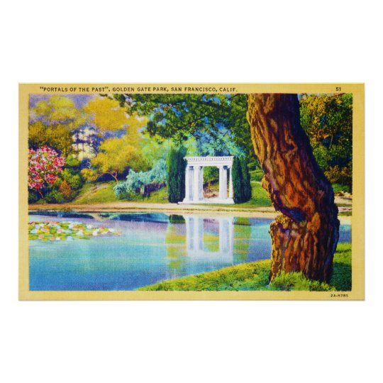 """""""Portals of the Past"""" Golden Gate Park Poster"""