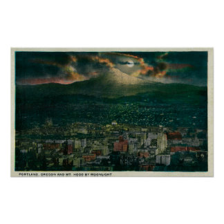 Portland and Mt. Hood by Moonlight Poster