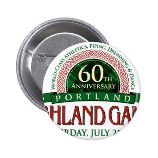 Portland Highland Games 60th Anniversary Items Pinback Button