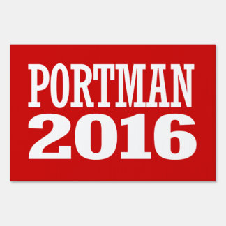 Portman - Rob Portman 2016 Yard Sign