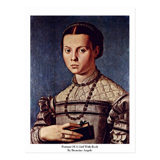 Portrait Of A Girl With Book By Bronzino Angelo Postcard