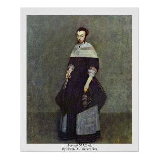 Portrait Of A Lady By Borch D. J. Gerard Ter Poster