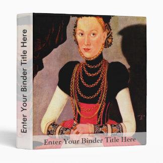 Portrait Of A Lady By Cranach D. J. Lucas (Best Qu 3 Ring Binders