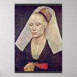 Portrait Of A Lady By Weyden Rogier Van Der Posters