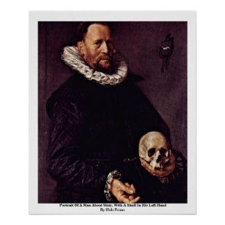 Portrait Of A Man About Sixty, With A Skull Posters